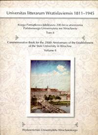 Księgi Pamiątkowej Jubileuszu 200-lecia utworzenia Państwowego Uniwersytetu we Wrocławiu